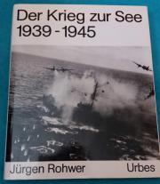 Der Krieg zur See 1939-1945 -