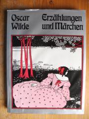 OSCAR WILDE - ERZÄHLUNGEN UND MÄRCHEN