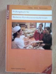 Prüfungsbuch Für Bäckerei- Konditoreiverkäuferinnin