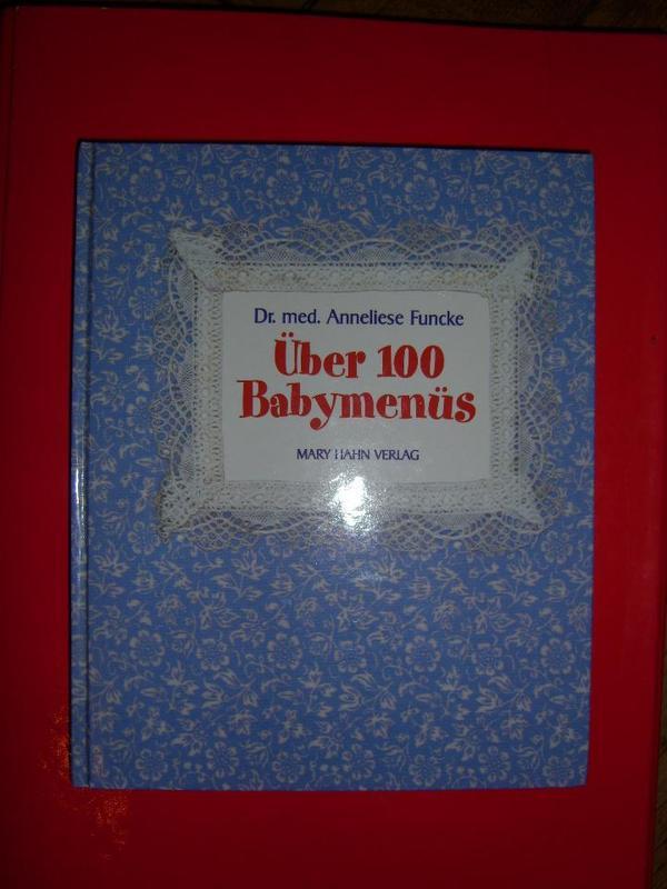 Über 100 Babymenues - selber lecker