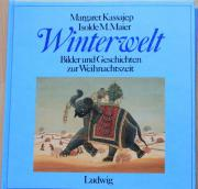 WINTERWELT von Margaret Kassajep und